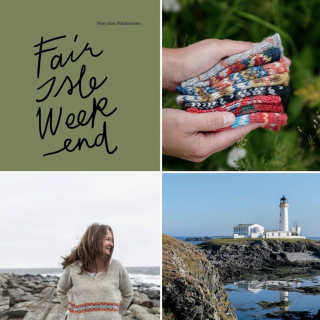 Mary Jane Mucklestone's Fair Isle Weekend