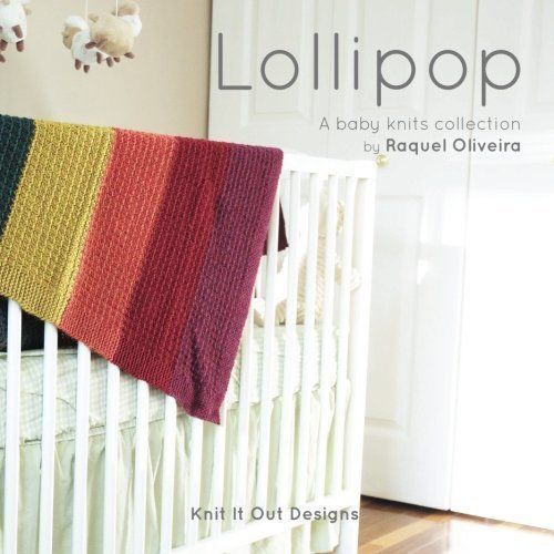 Lollipop Baby Knits Collection © Rachel Oliveira